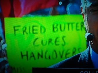 """Fried butter cures hangovers"""
